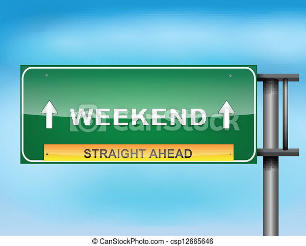 "Highway sign with ""Weekend"" text - csp12665646"