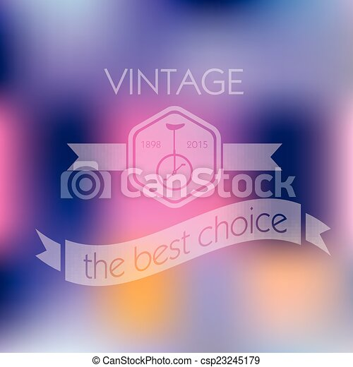 Hipster blur retro vintage label background with bicycle - csp23245179