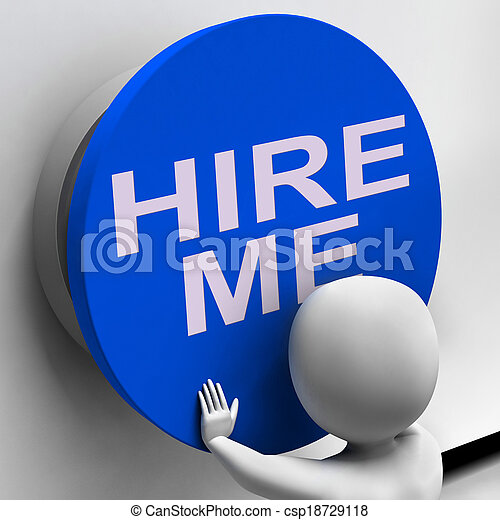 Hire Me Button Means Job Applicant Or Freelancer - csp18729118