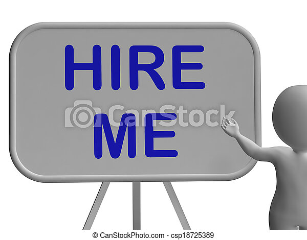 Hire Me Sign Means Applying For Job Vacancy - csp18725389