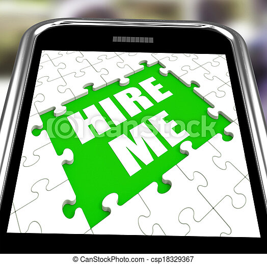 Hire Me Smartphone Means Self Contracting Or Applying For Job - csp18329367
