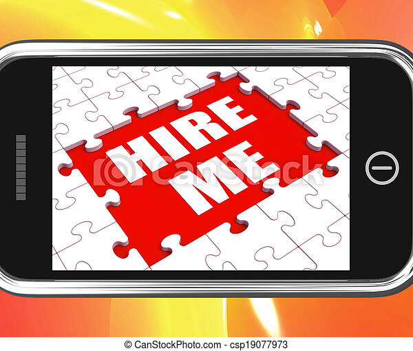 Hire Me Tablet Means Job Candidate Or Freelancer - csp19077973