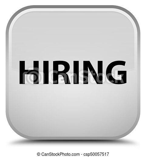 Hiring special white square button - csp50057517