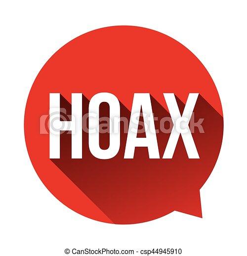 Hoax Warning speech bubble - csp44945910