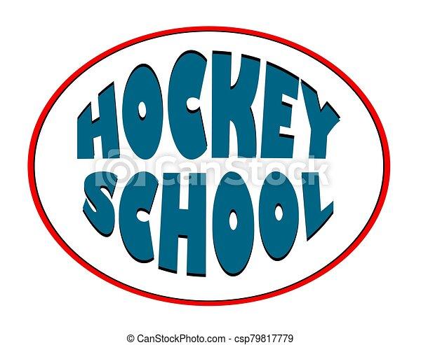hockey school. Logo for a sports organization. Winter sport. - csp79817779