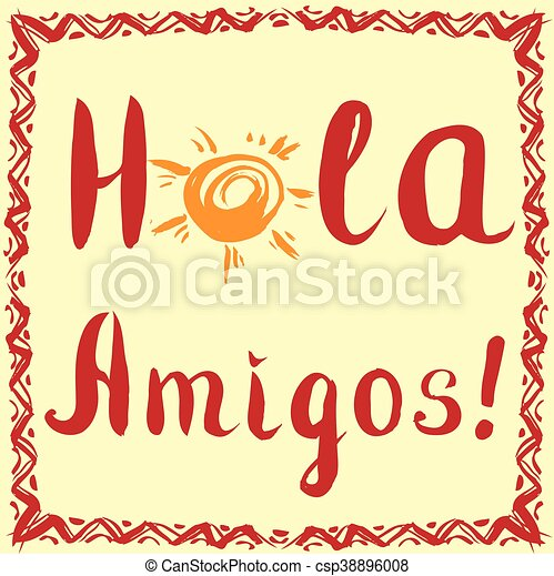 hola amigos card with calligraphy and sun hand drawn vector rh canstockphoto com hula hoop clipart hole clipart png