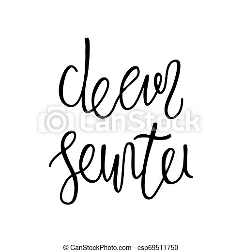 Holiday lettering and Xmas design. Dear Santa. - csp69511750