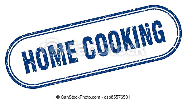home cooking stamp. rounded grunge textured sign. Label - csp85576501