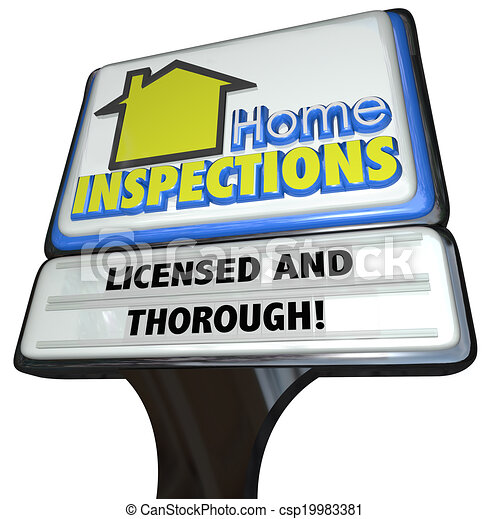 Home Inspections Sign Licensed Thorough Inspector Service - csp19983381