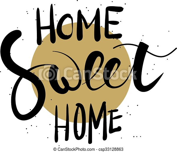 home sweet home hand lettering home sweet home hand clip art rh canstockphoto com home sweet home free clip art my sweet home clipart