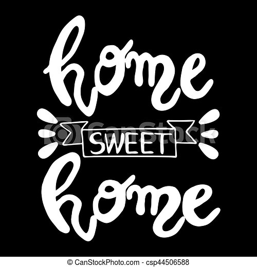 Home Sweet Home Hand Lettering Poster White Letters On Black Background