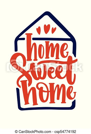 home sweet home inscription handwritten with calligraphic eps rh canstockphoto com my sweet home clipart
