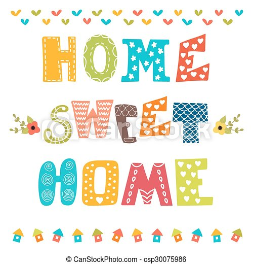 Home Sweet Home. Poster Design With Decorative Text   Csp30075986