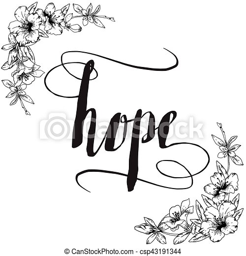 Hope Calligraphy Typography With Black And White Floral Border In