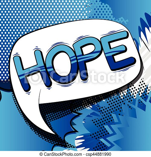 Hope - Comic book style word. - csp44881990