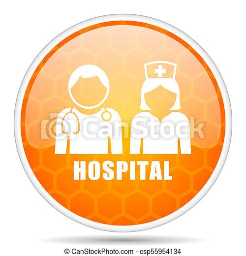 Hospital web icon. Round orange glossy internet button for webdesign. - csp55954134