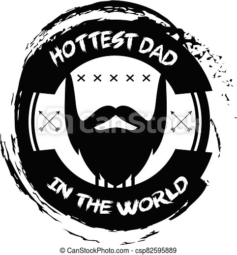 hottest dad in the world - csp82595889