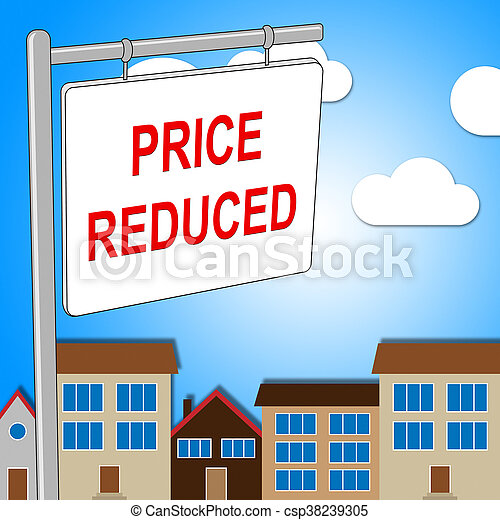 House Price Reduced Means Propertie - csp38239305