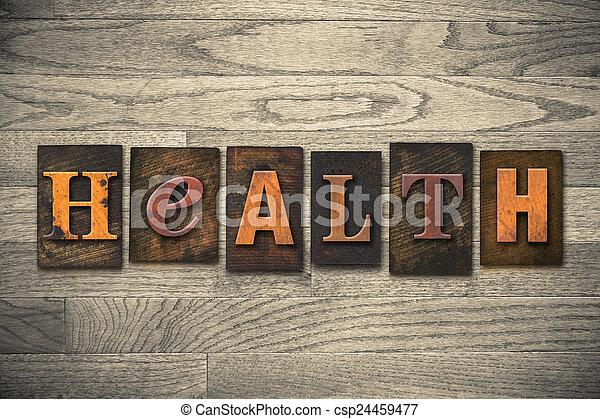 houten, gezondheid, concept, type, letterpress - csp24459477