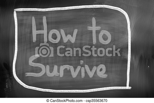 How To Survive Concept - csp35563670