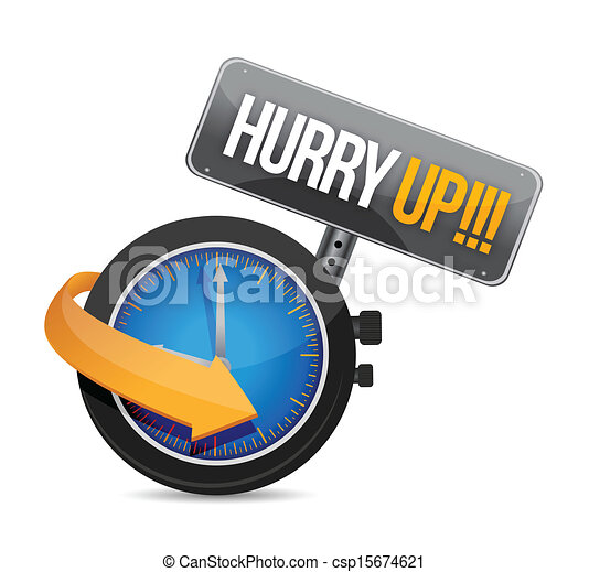 hurry up watch message illustration design - csp15674621