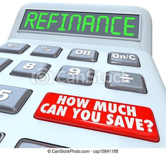 hypothèque, refinance, comment, beaucoup, boîte, vous, sauver, paiement, calculatrice - csp15841188