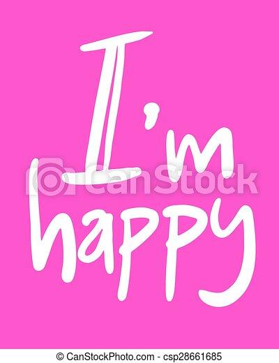 Creative Design Of I Am Happy Message