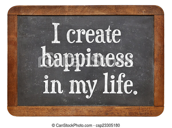 I create happiness in my life - csp23305180