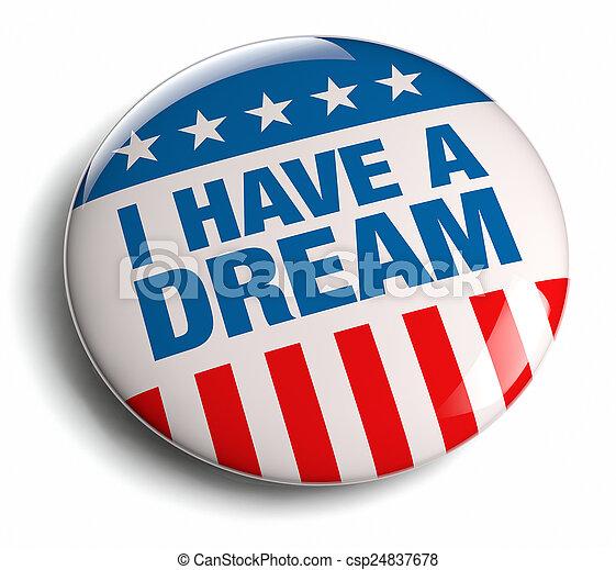 I Have a Dream - csp24837678