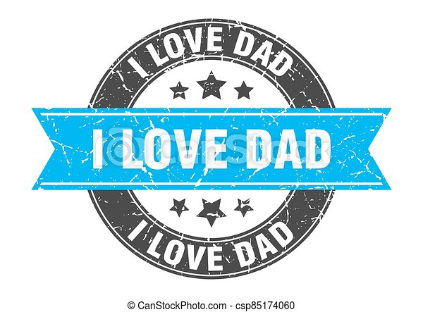 i love dad round stamp with ribbon. label sign - csp85174060