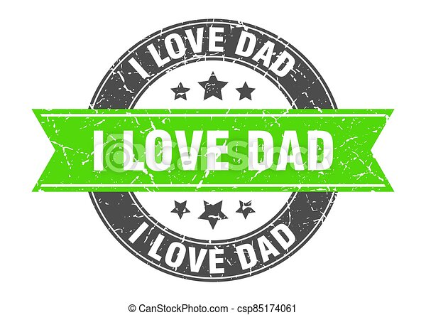 i love dad round stamp with ribbon. label sign - csp85174061