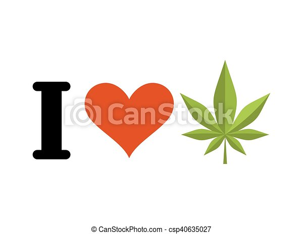 I love drugs. Heart and marijuana leaf. Emblem for fans to smoke weed - csp40635027