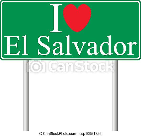 I love El Salvador, concept road sign - csp10951725