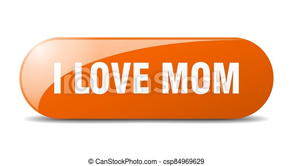 i love mom button. sticker. banner. rounded glass sign - csp84969629
