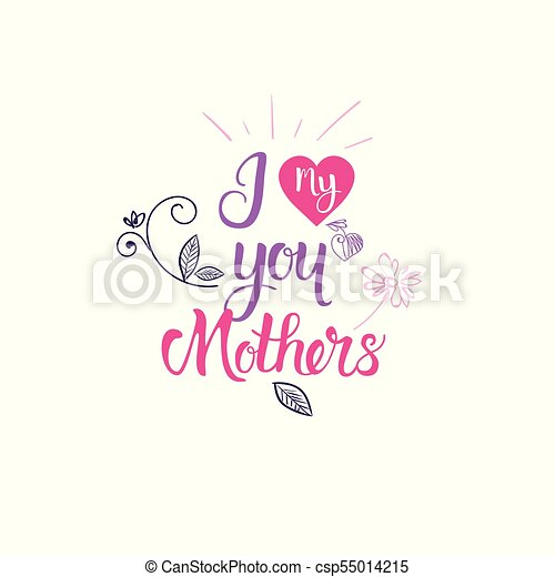 I Love Mother Hand Drawing Calligraphy Happy Women Day Badge Sketch Lettering On White Background - csp55014215