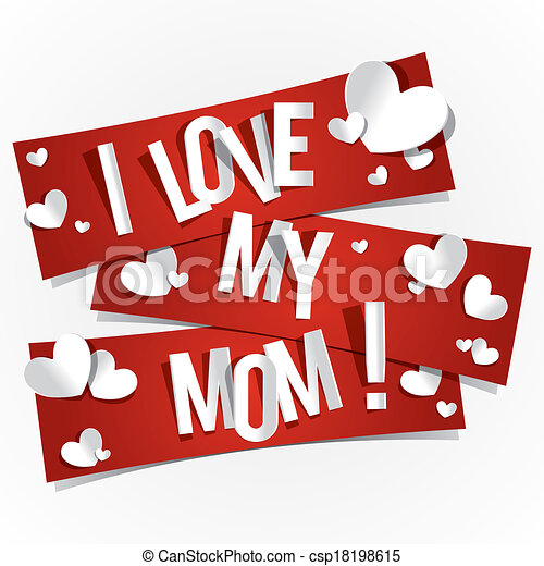 I love my mom banners vector illustration i love my mom csp18198615 altavistaventures Choice Image