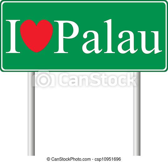 I love Palau, concept road sign - csp10951696