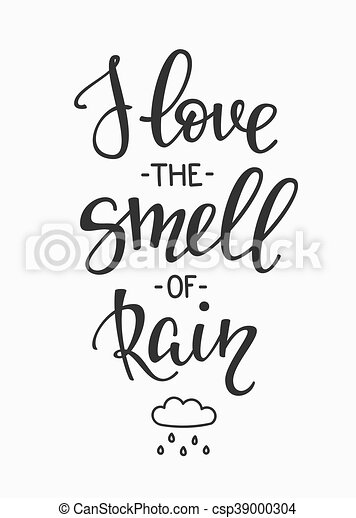 I Love The Smell Of Rain Quotes Typography Season Life Style