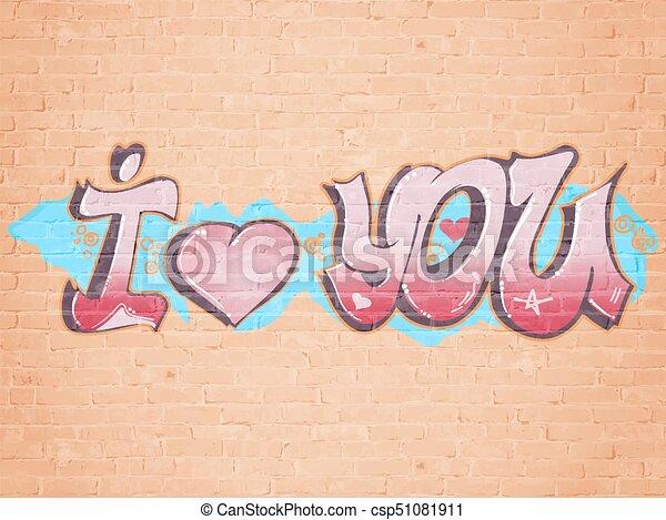 I Love You Graffiti Style Brick Wall