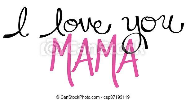 I Love You Mama Pink - csp37193119