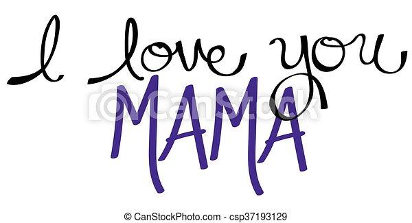 I Love You Mama Purple - csp37193129