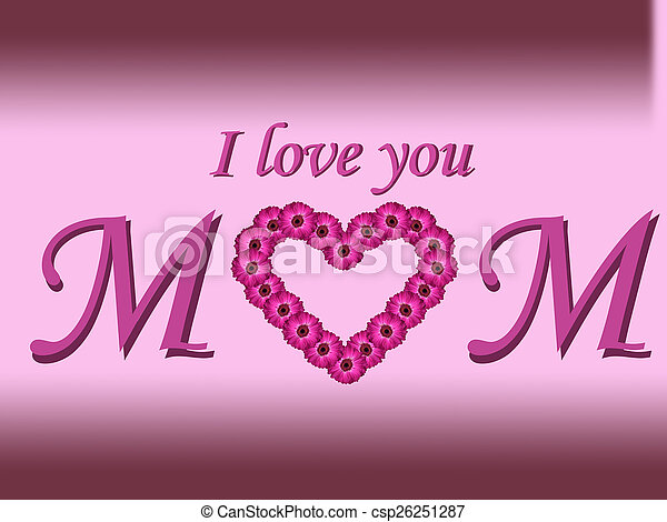 I Love You Mom Flower Background I Love You Mom Text Mothers Day