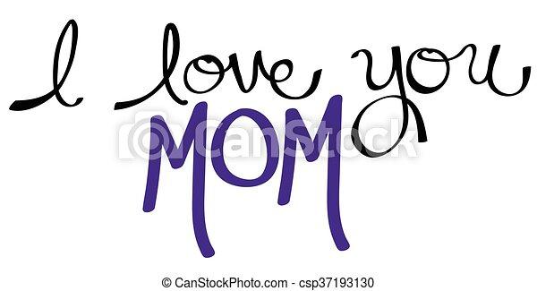 I Love You Mom Purple - csp37193130