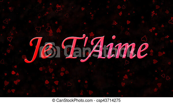 I Love You Text In French Je T Aime On Dark Background I Love