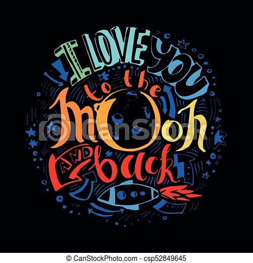 I love you to the moon and back - csp52849645