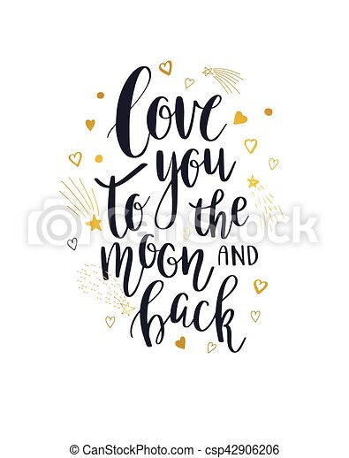 I Love You To The Moon And Back - csp42906206