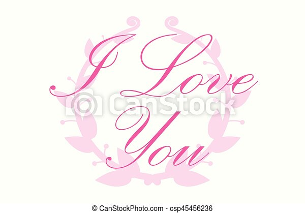I love you Vector Letter with round frame branch of ivy - csp45456236