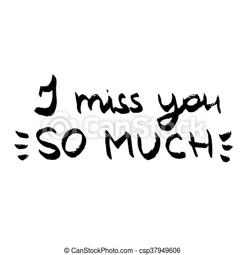 I Miss You So Much Lettering Love Quote Black And White Vector