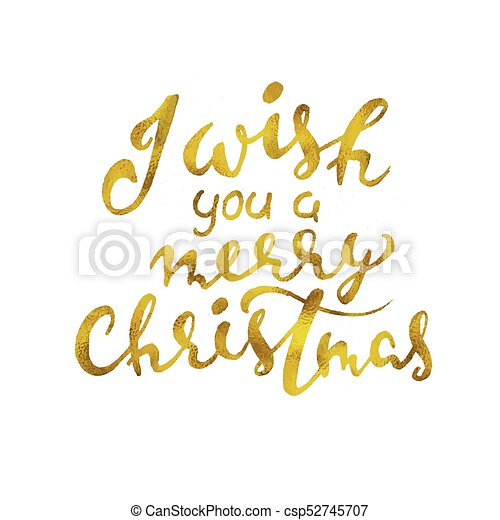 i wish you a merry christmas beautiful greeting card scratched calligraphy gold text word handwritten modern brush lettering white background isolated
