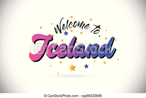 Iceland Welcome To Word Text with Purple Pink Handwritten Font and Yellow Stars Shape Design Vector. - csp66323696